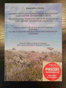 Madagaskar Nationalparks: Les aires protégées terrestres de Madagascar_leur histoire, description et biote.Tome III_Volume III