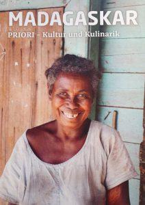 "Kulinarik in Madagaskar: Unser Buch ""Madagaskar. PRIORI - Kultur und Kulinarik"""